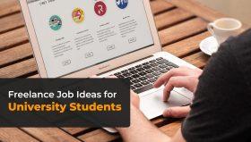 Freelance Job Ideas for University Students